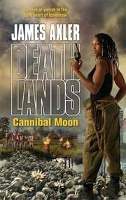 Cannibal Moon (Deathlands #77)
