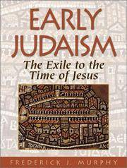 Early Judaism: The Exile to the Time of Jesus