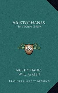 image of Aristophanes: The Wasps (1868)