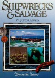 Shipwrecks & Salvage in South Africa - 1505 to the Present by  Malcolm Turner - Hardcover - from Christison Rare Books, IOBA SABDA and Biblio.com