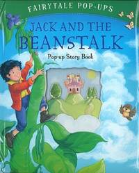 JACK AND THE BEAN STALK (Fairy Tale Pop Up Series)