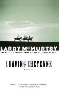 LEAVING CHEYENNE : A Novel