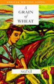 A GRAIN OF WHEAT: Revised Edition