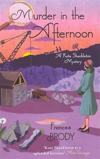Murder in the Afternoon (Kate Shackleton Mysteries)