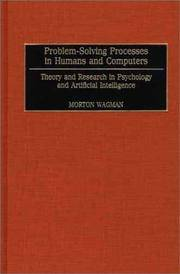Problem-solving processes in humans and computers; theory and research in psychology and...