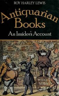 Antiquarian books: An Insider's Account
