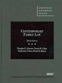 Contemporary family law 3d american casebook american for American family homes inc