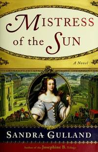 Mistress of the Sun A Novel