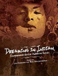 DREAMING IN INDIAN: Contemporary Native American Voices (O)