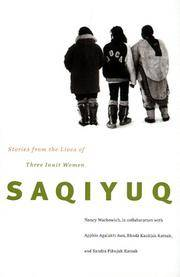 Saqiyuq Stories from the Lives of Three Inuit Women (Mcgill-Queen's Native and Northern Series)