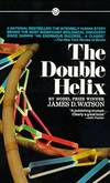 image of The Double Helix: A Personal Account of the Discovery of the Structure of  DNA