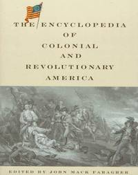 Encyclopedia Of Colonial and Revolutionary America
