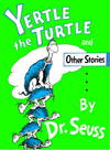 image of Yertle the Turtle (Classic Seuss)