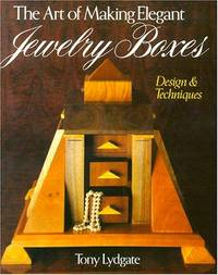 The Art of Making Elegant Jewelry Boxes,   Design & Techniques