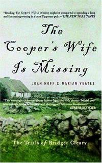 The Cooper's Wife is Missing; The Trials of Bridget Cleary