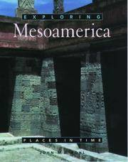 EXPLORING MESOAMERICA - PLACES IN TIME
