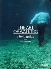 The Art of Walking a Field Guide