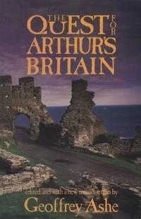 The Quest for Arthur's Britain