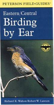 Eastern and Central North America: Birding by Ear: a guide to Bird-Song idendtification (Peterson Field Guide series #38). (Booklet plus three audio cassett tapes  in clamshell case)