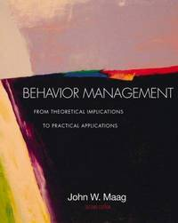 Behavior Management: From Theoretical Implications to Practical Applications (Non-InfoTrac Version)