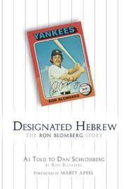 Designated Hebrew The Ron Blomberg Story