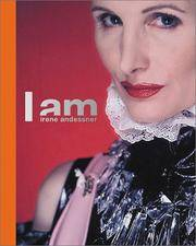 I Am Irene Andessner: Retrospektive Der Werkgruppen,  1995-2003/retrospective of the Works,...