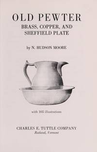 Old Pewter, Brass, Copper  Sheffield Plate