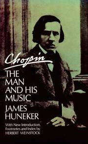 Chopin, the Man and His Music; with new introduction, footnotes and index