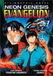 Neon Genesis Evangelion, Vol. 7 by Sadamoto, Yoshiyuki