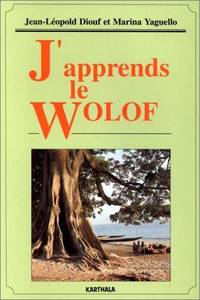 J'apprends le wolof (livre seul) (French Edition)