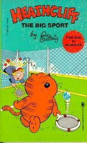 HEATHCLIFF: THE BIG SPORT : First Time in Paperback