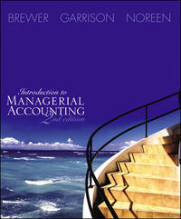 Introduction to Managerial Accounting 2nd Edition with CD