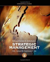 image of Strategic Management: Competitiveness and Globalization- Concepts and Cases, 10th Edition