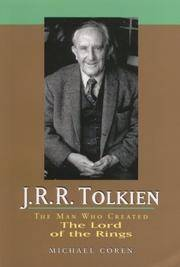 J.R.R. Tolkien:  The Man Who Created Lord of the Rings