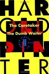 The Caretaker and the Dumb Waiter : Two Plays