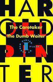 The Caretaker and The Dumb Waiter