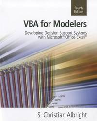 VBA for Modelers: Developing Decision Support Systems (with Microsoft Office Excel Printed Access...