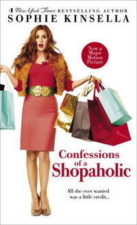 Confessions of a Shopaholic (Movie Tie-in Edition) by Sophie Kinsella - Paperback - 2009-09-09 - from Books Express and Biblio.co.uk