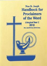 Handbook for Proclaimers of the Word: Liturgical Year C 2013