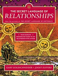 image of The Secret Language of Relationships: Your Complete Personology Guide to Any Relationship With Anyone