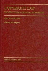 Copyright Law: Protection of Original Expression (Carolina Academic Press Law Casebook Series) by Sheldon W. Halpern - Hardcover - 2010-01-01 - from paisan626 and Biblio.com