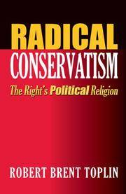 Radical Conservatism: The Right's Political Religion