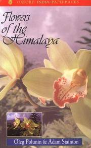 Flowers of the Himalaya by  Oleg and Adam Stanton Polunin - Paperback - 7th Printing - 1992 - from Calendula Horticultural Books and Biblio.co.uk