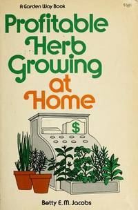Profitable Herb Growing at Home