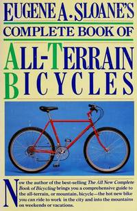 ALL-TERRAIN BICYCLES,  SLOANE'S COMPLETE BOOK OF
