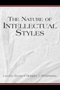 The Nature of Intellectual Styles (Educational Psychology Series)