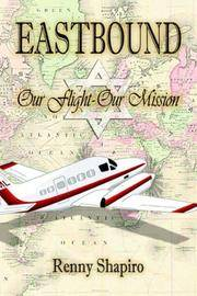 EASTBOUND: Our Flight - Our Mission