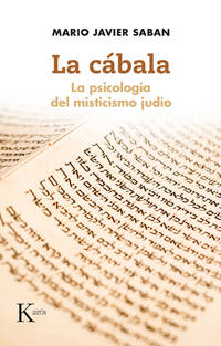 La cbala: La psicologa del misticismo judo (Spanish Edition)