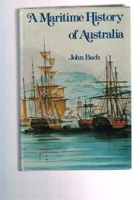 A Maritime History Of Australia