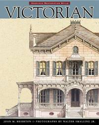 Victorian: American Restoration Style
